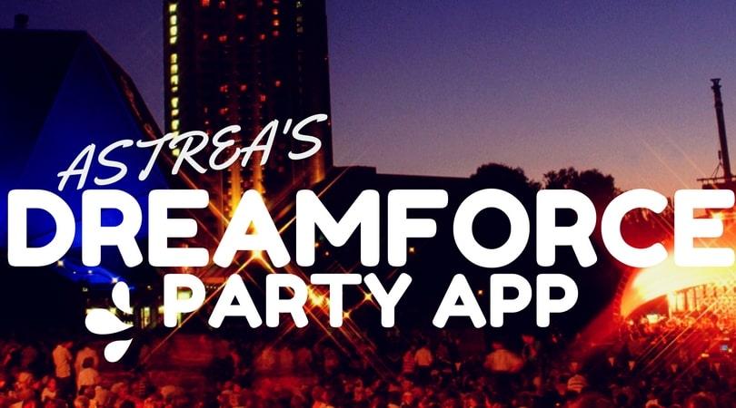 ASTREA'S DREAMFORCE PARTY APP Image