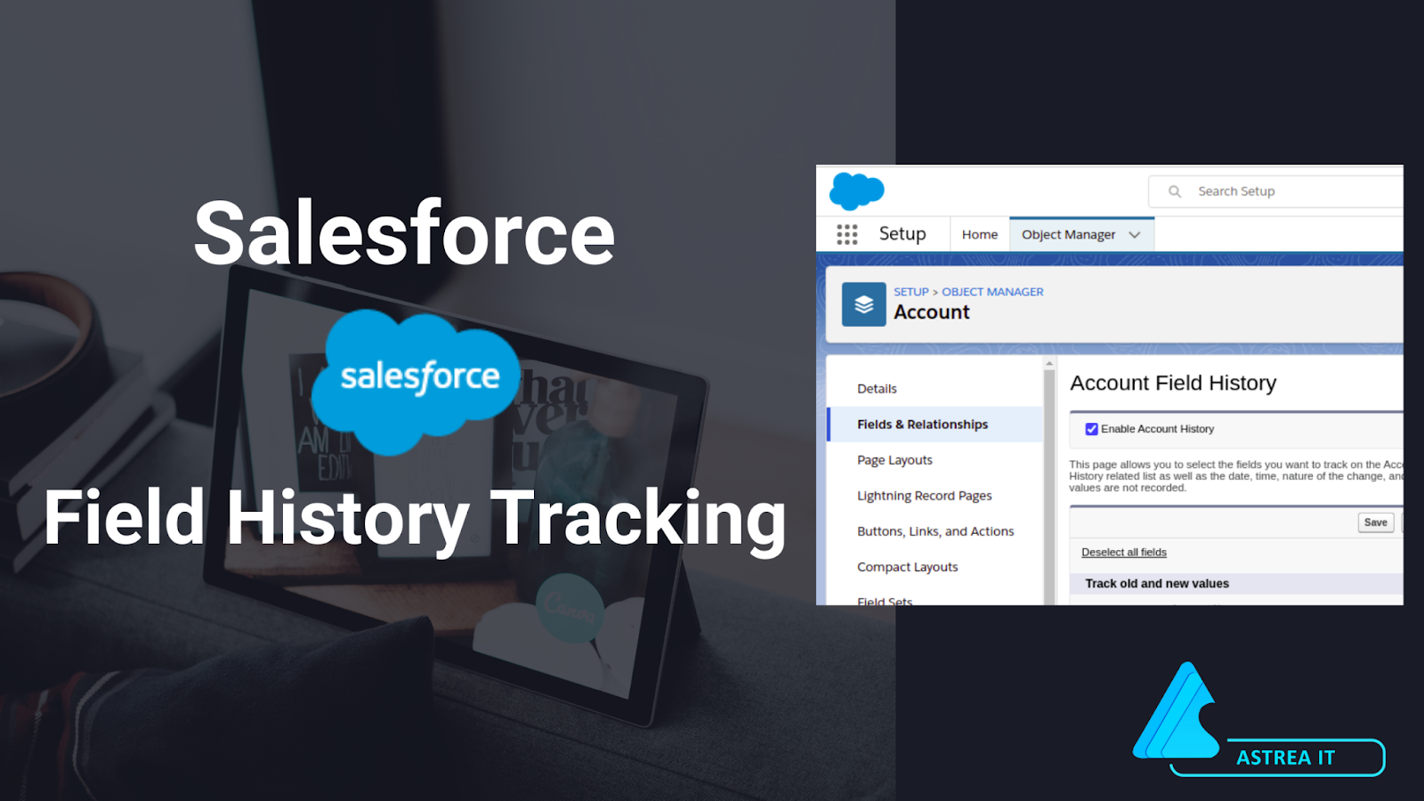 Salesforce Field History Tracking